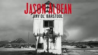 Jason Aldean - Any Ol' Barstool (Audio)
