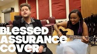 #53 Blessed Assurance - cover by Jamie Grace feat. John Glosson