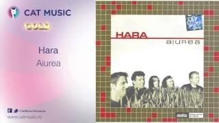 Hara - Aiurea