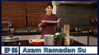 Azam Ramadan Su | Episod 6 width=