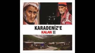 Fatih Yaşar - Verçenik Karadeniz'e Kalan 2 © 2014 Kalan Müzik