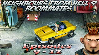 Neighbours From Hell 9 Roommates - Episodes 9-12 [100% walkthrough]