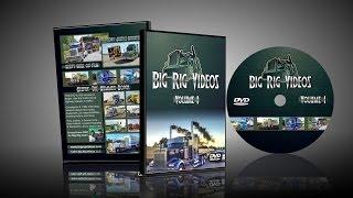 Big Rig Videos Volume 1 DVD