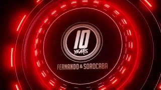 Fernando e Sorocaba - 10 years