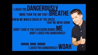 CHARLIE PUTH - DANGEROUSLY [LYRICS]