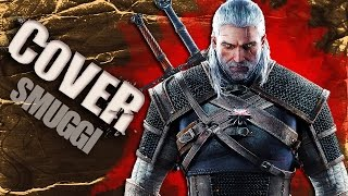 The Witcher 3: Wild Hunt | PIOSENKA  | One Republic | COVER PL | Smuggi