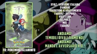 Pokémon XY&Z - Sigla Italiana Giapponese [Fandub] HD Stereo [Ikuze!]
