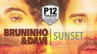 Bruninho e Davi Sunset - P12 - Florianópolis