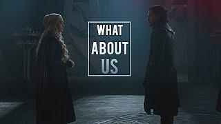(GoT) Jon & Daenerys | What About Us [+7x06]