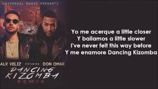 Alx Veliz ft. Don Omar - Dancing Kizomba Remix ( Letra - Lyrics )