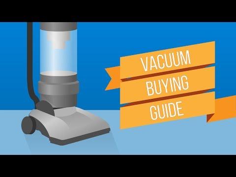 Vacuum Cleaner Buying Guide