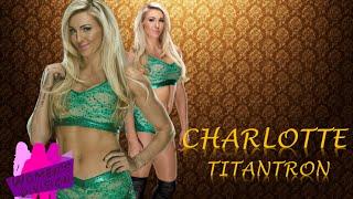 Charlotte Titantron 2016