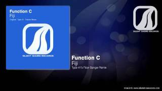 SSR084: Function C - Fiji (Type 41's Floor Banger Remix)