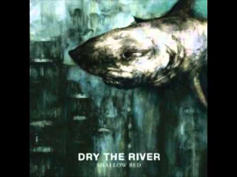 dry-the-river-no-rest-theyippy365