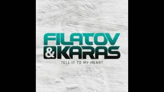 Filatov & Karas - Tell It To My Heart (audio)