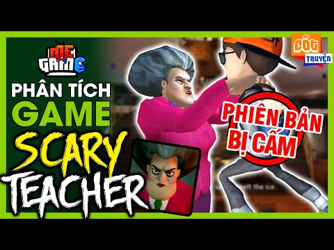 Phân Tích Game: Scary Teacher 3D - Bí Ẩn Phiên Bản Bị Cấm | meGAME
