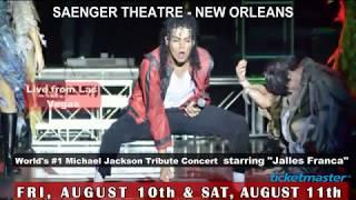 "Saenger Theatre - New Orleans ""MJ Live"" a Michael Jackson Tribute Concert featuring Jalles Franca"