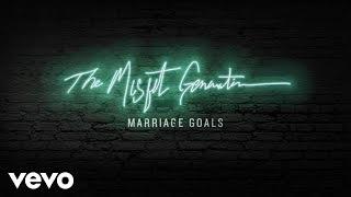 Social Club Misfits - Marriage Goals (Audio)