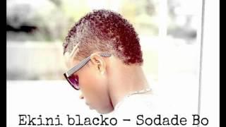 Ekini Blacko Sodade Bo ( S & R )
