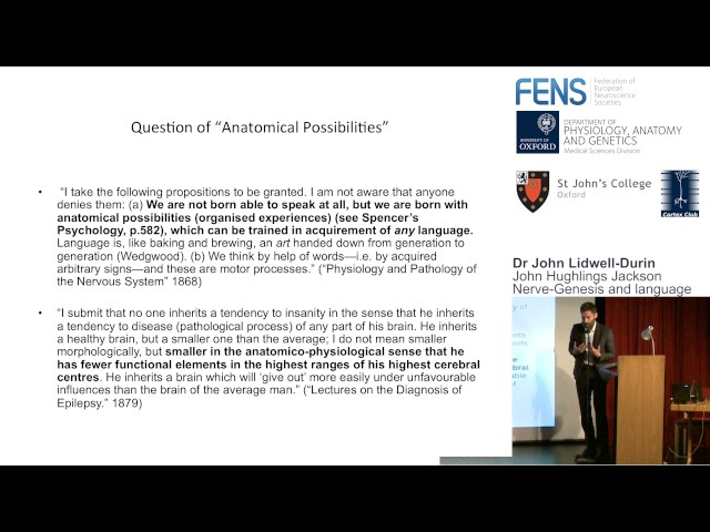 Dr John Lidwell-Durin – John Hughlings Jackson, Nerve-Genesis and Language
