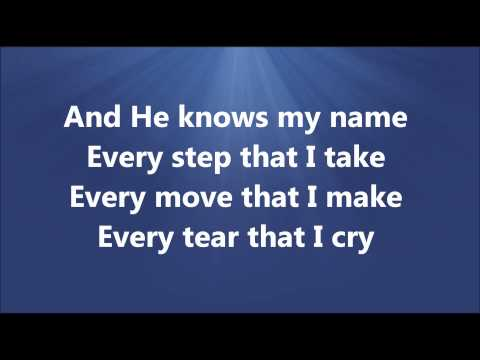 He Knows My Name Gospel Version Chords - Chordify