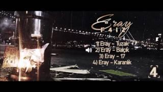 Eray - Balçık (Official Audio) #F4İZ