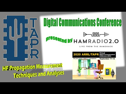 HF Propagation Measurement Techniques and Analyses - TAPR Digital Communications Conference 2020