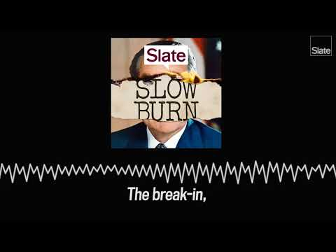 SLOW BURN: a New Podcast About Watergate - Trailer