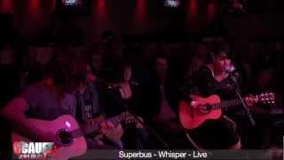 Superbus - Whisper - Live - C'Cauet sur NRJ