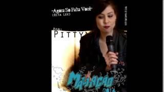 Pitty - Agora Só Falta Você (Rita Lee cover)
