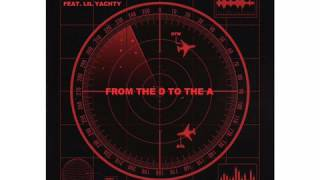 Tee Grizzley feat Lil Yachty - From the D to the A