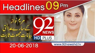 News Headlines | 9:00 PM | 20 June 2018 | 92NewsHD