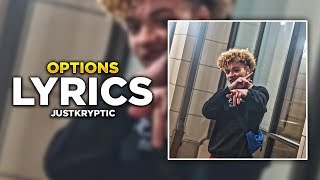 JustKryptic - Options (LYRICS)