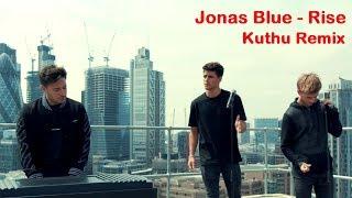 Jonas Blue - Rise ft. Jack & Jack (kuthu Remix)