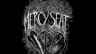 Mercy Seat: When I'm Gone