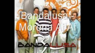 Bandalusa - Morena Ai Ai