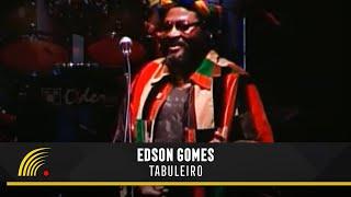 Edson Gomes - Tabuleiro - Salvador Bahia Ao Vivo