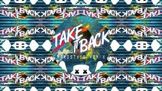 Marshmello - Take It Back [Hardstyle Remix]