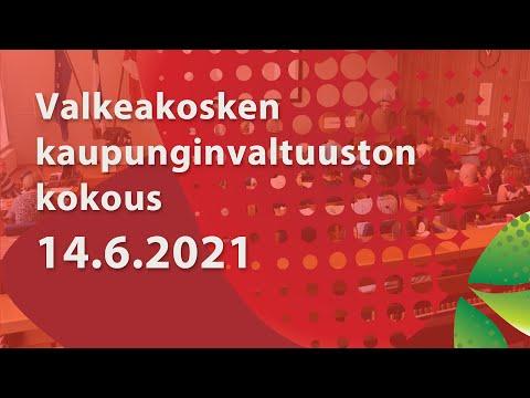 Valkeakosken Kaupunginvaltuuston kokous 14.6.2021 klo 17.00