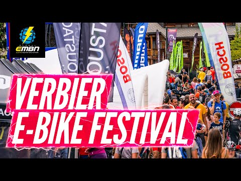 What Goes On At The Verbier E-Bike Festival?