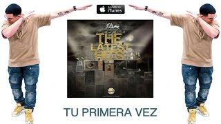 J Alvarez - Tu Primera Vez (Video Lyric) The Latest Hits