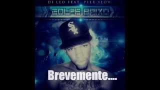 DJ LEO feat PIER SLOW - GOLPE BAIXO (PREVIEW)