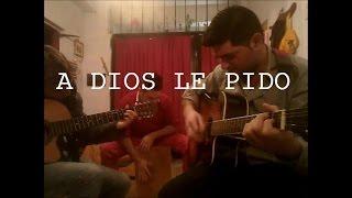 A DIOS LE PIDO, JUANES, cover, miguel orozco