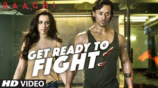Get Ready To Fight Video Song   BAAGHI   Tiger Shroff, Shraddha Kapoor   Benny Dayal   T-Series width=