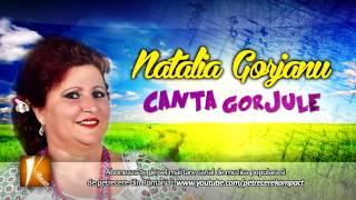 Natalia Gorjanu - Canta Gorjule (Muzica de Petrecere 2013)