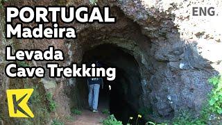 【K】Portugal Travel-Madeira[포르투갈 여행-마데이라]산 속 바위를 깎아 만든 '동굴 레바다' 트레킹/Levada Cave/Trekking/Cliff