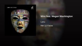 Wire feat. Megan Washington