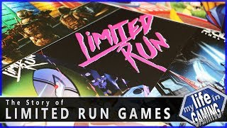 The Story of Limited Run Games / MY LIFE IN GAMING