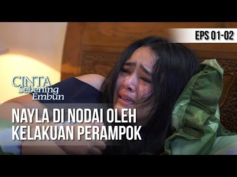 Download Video CINTA SEBENING EMBUN - Nayla Di Nodai Oleh Kelakuan Perampok [8 APRIL 2019]