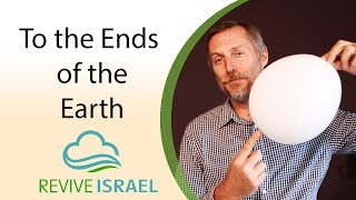 To the ends of the Earth | Youval Yanay | Revive Israel
